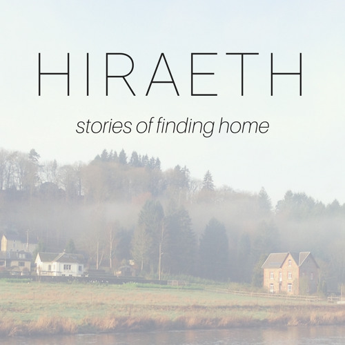 Hiraeth Ep. 25- Heritage and Identity