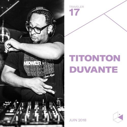 Make It Deep Traveler #17 - TITONTON DUVANTE