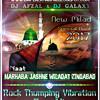 Marhaba Jashne Wiladat Zindabad - Rock Thumping Vibration Bass Mix - Dj Afzal & Dj Galaxy