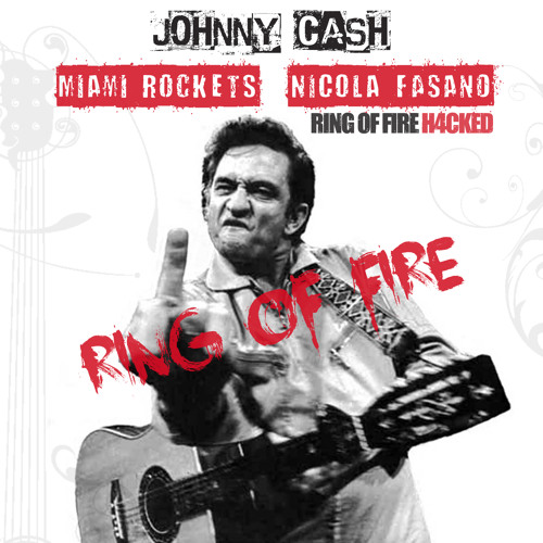 <<FREE DOWNLOAD>> Johnny Cash, Miami Rockets, Nicola Fasano - Ring of Fire