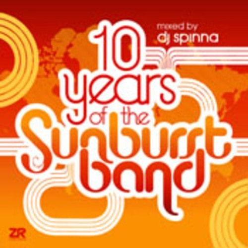 10 Years Of The Sunburst Band Mixed By DJ Spinna (2010)