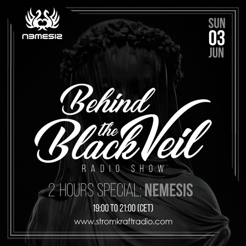 Nemesis - Behind The Black Veil #055 (2 Hours Special)