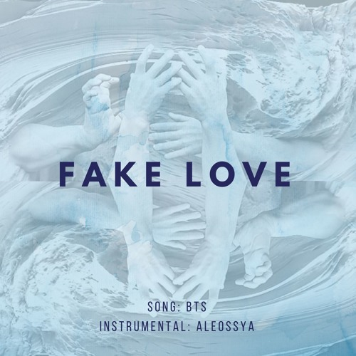 BTS - FAKE LOVE (Instrumental by ALEOSSYA) by ALEOSSYA | Free