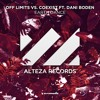 Off Limits Vs. CoExist Ft. Dani Boden - Earth Dance (Alteza Records, Out Now)