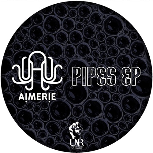 (Out Now)Aimerie - Pipes EP