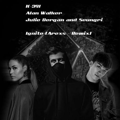 K-391 - Ignite feat. Alan Walker Julie Bergan  Seungri (Arexs Remix) [Free FL project + mp3]