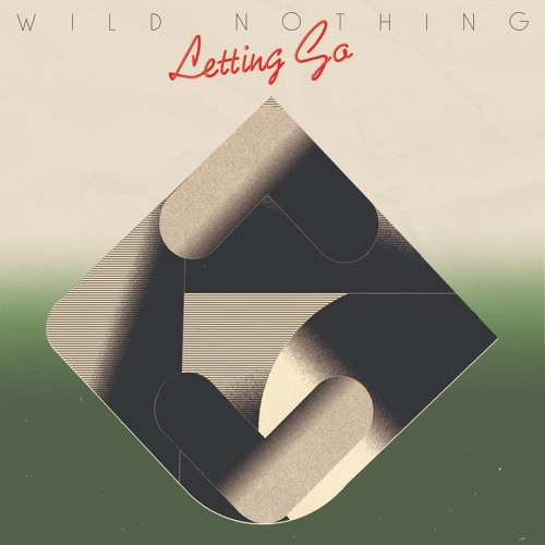 Wild Nothing // Letting Go (Official Single)