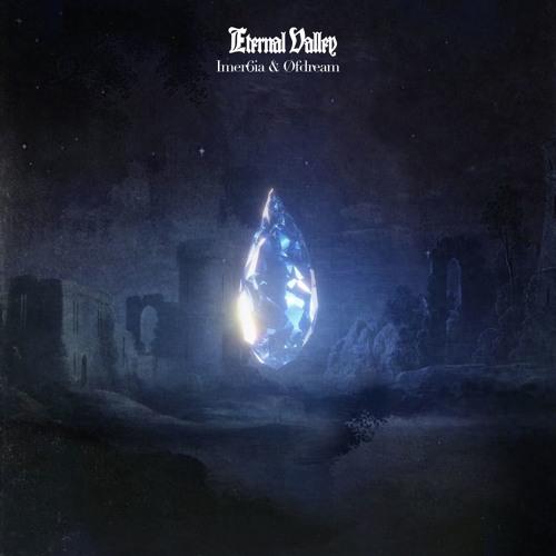 Eternal Valley (feat. Øfdream)