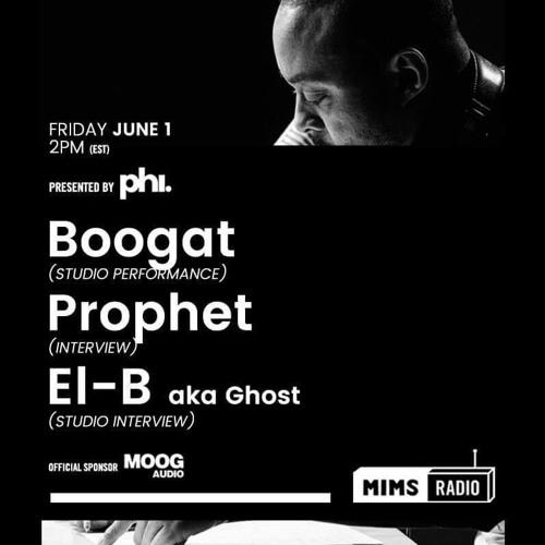 MIMS Radio - Season 2 Episode 8 (Boogat, Prophet, El-B)