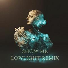 Alina Baraz & Galimatias - Show Me (LowLight Remix)