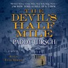 The Devil's Half Mile by Paddy Hirsch, audiobook excerpt
