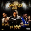 24Heavy Ft 21 Savage & YFN Lucci - Safe Mode (Remix)
