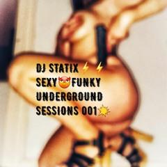 DJ STATIX - Funky Underground House 001