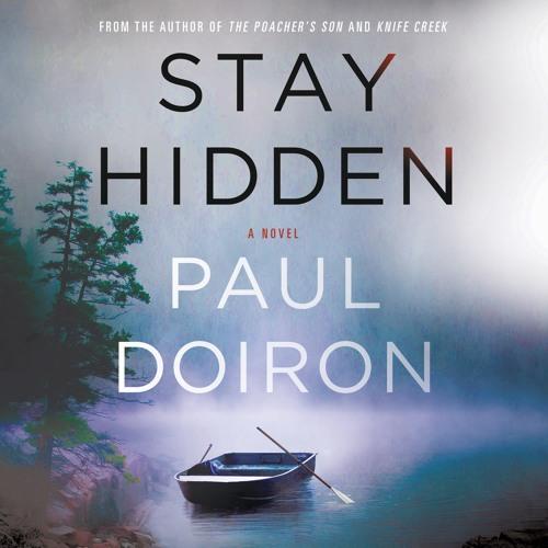 Stay Hidden by Paul Doiron, audiobook excerpt