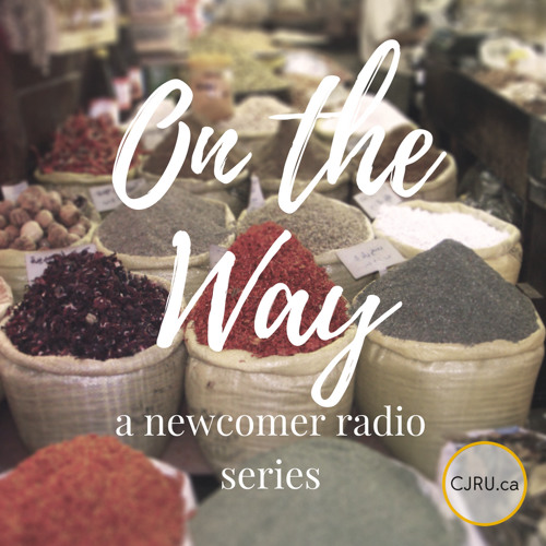 On the Way: a newcomer radio series