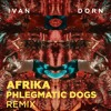 Ivan Dorn - Afrika (Phlegmatic Dogs Remix) | FREE DOWNLOAD