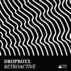 Dropboxx - Amnesty (Original Mix)