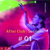 Kaarl Clovis   After Club Sessions #01 (Avicii Tribute)