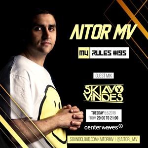 Skiavo Vindes & Aitor Mv - MV Rules 195 2018-06-05 Artwork