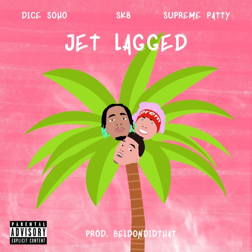 Dice Soho x Supreme Patty x Sk8 - Jet Lagged