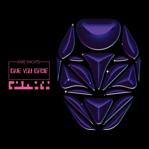 Knife Knights - Give You Game