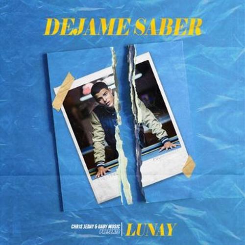 Lunay - Déjame Saber Song