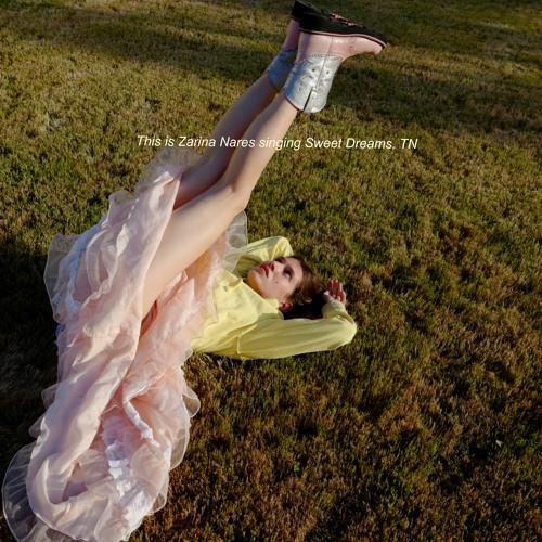 """ZARINA NARES - """"Sweet Dreams TN"""""""