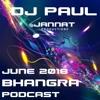 DJ Paul June 2018 Bhangra Podcast