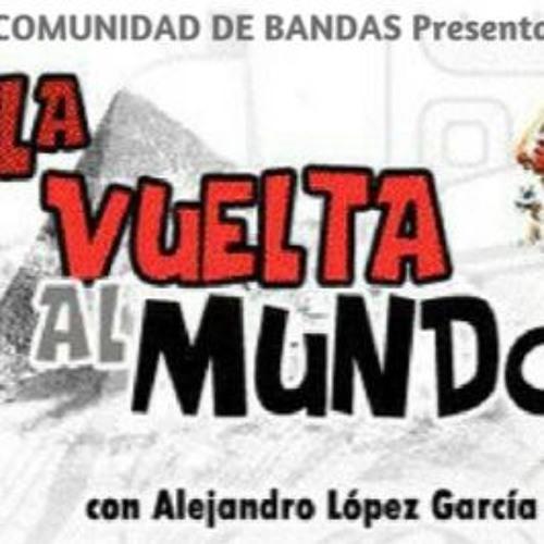 La Vuelta Al Mundo En 80 Musicas (Spain)- 22.05.2018