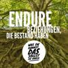 Endure - (2) Was du kannst, das sollst du wagen
