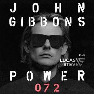 John Gibbons & Lucas Steve - POWER 072 2018-06-01 Artwork