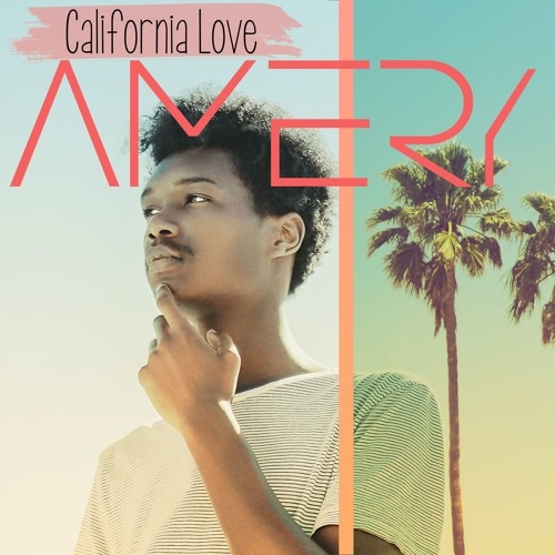 AMERY - California Love