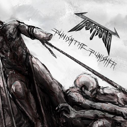 Tantara - Punish The Punisher