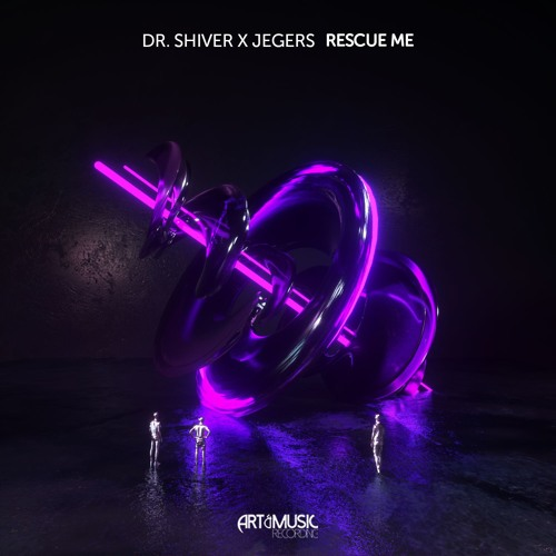 Dr. Shiver X Jegers - Rescue Me [FREE DOWNLOAD]