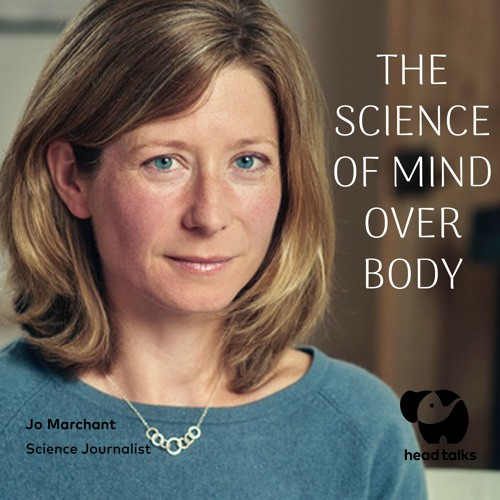 The Science of Mind Over Body by Jo Marchant