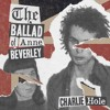 Charlie Hole - The Ballad Of Anne Beverley