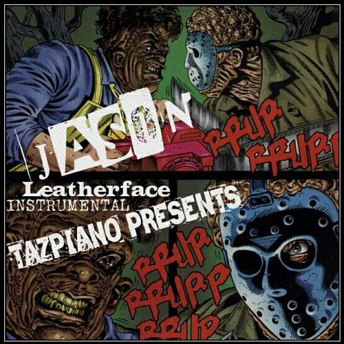 JASON LEATHERFACE - Instrumental Beat - TAZPIANO PRESENTS