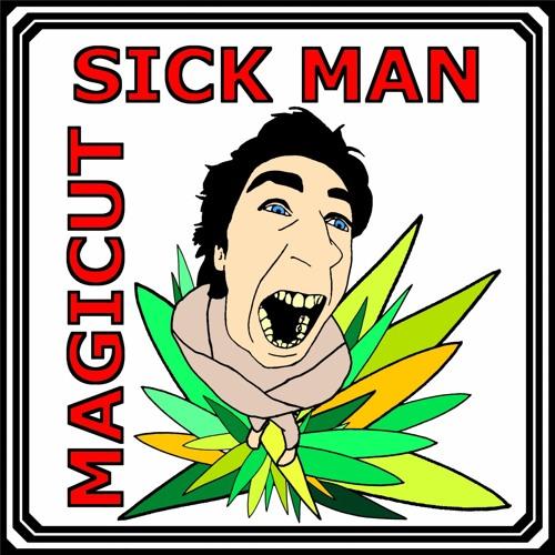 Sick Man (Original Mix) www.djmagicut.com