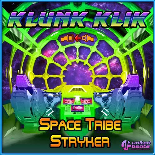01 Space Tribe & Stryker - Klunk Klik EP24 SC