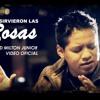 """Milton Junior = De que sirvieron las Rosas (L&M """"Santiago Suña)"""