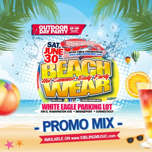#BeachWear2018 Outdoor Day Party Promo CD