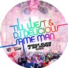 Till West & DJ Delicious - Same Man (Misha Klein & No Hopes 2018 Remix)