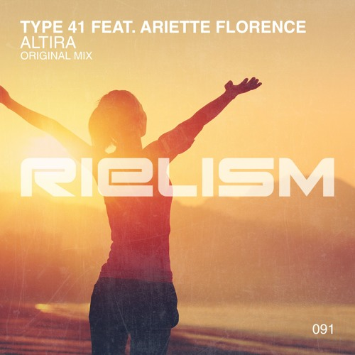 Type 41 feat. Ariette Florence - Altira [Out Now]