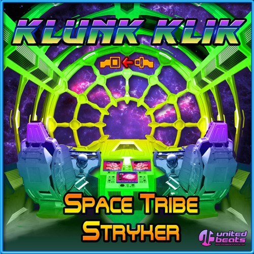 Space Tribe & Stryker - Klunk Klik EP | OUT NOW!!