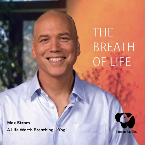 The Breath of Life by Max Strom