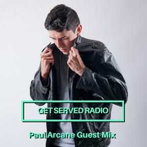 Table 18 & Paul Arcane - Get Served Radio 040 2018-06-05 Artwork