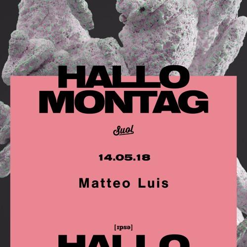 Matteo Luis @ Hallo Montag Open Air #03 (14.05.2018)