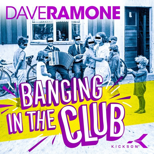 Dave Ramone - Banging In The Club (Short Edit)