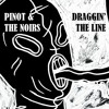 Draggin' the Line