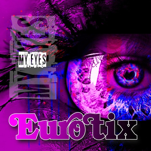 Eurotix - My Eyes (EP)